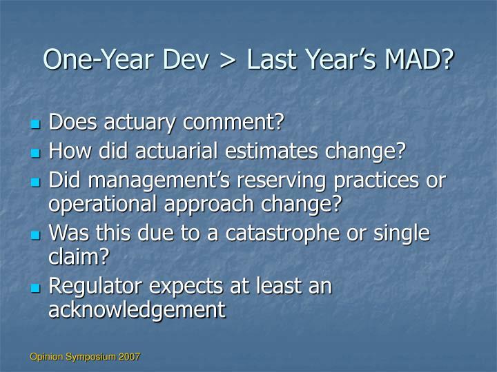 One-Year Dev > Last Year's MAD?