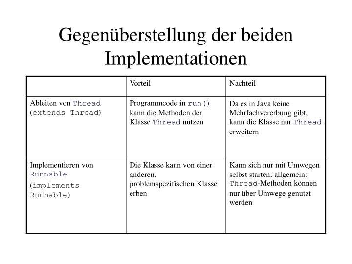 Gegenüberstellung der beiden Implementationen