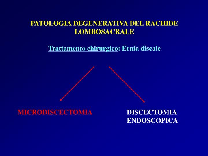 PATOLOGIA DEGENERATIVA DEL RACHIDE