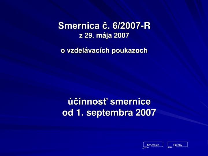 Smernica č. 6/2007-R