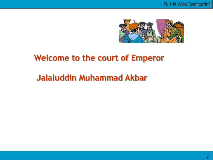 Welcome to the court of Emperor