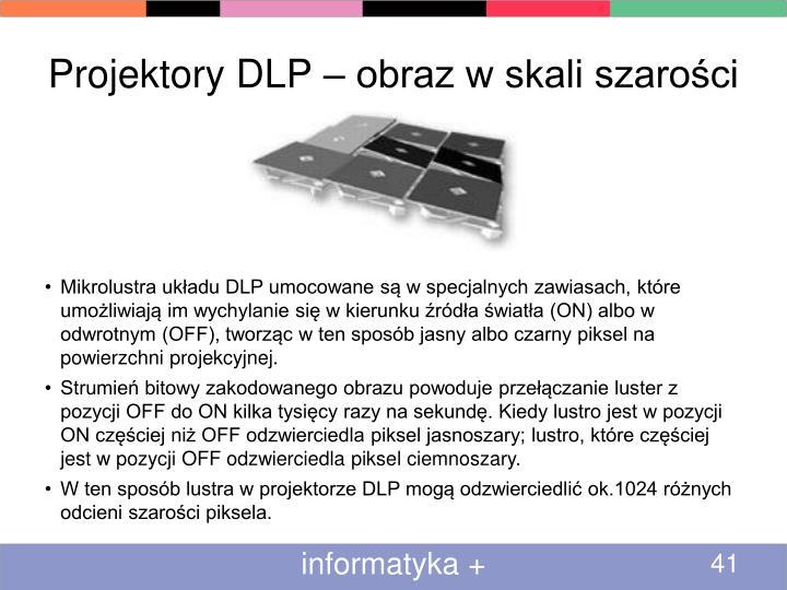 Projektory DLP – obraz w skali szarości