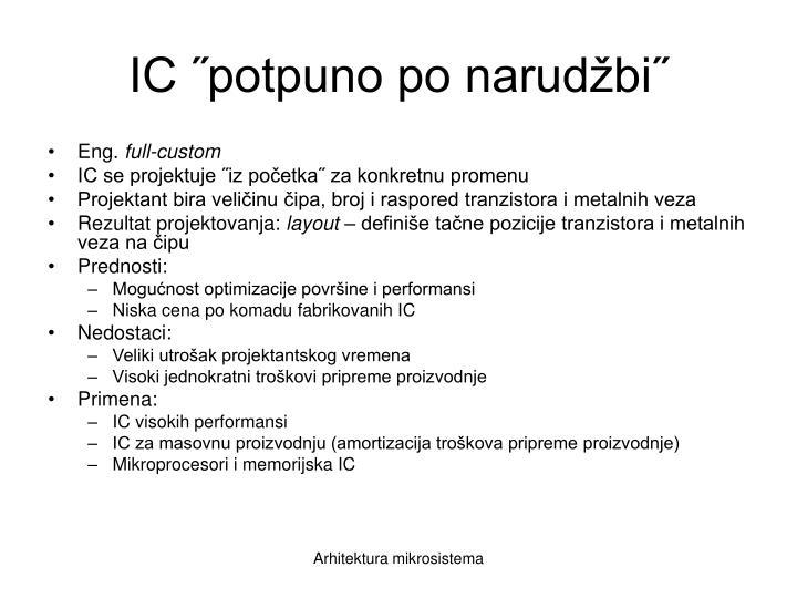 IC ˝potpuno po narudžbi˝