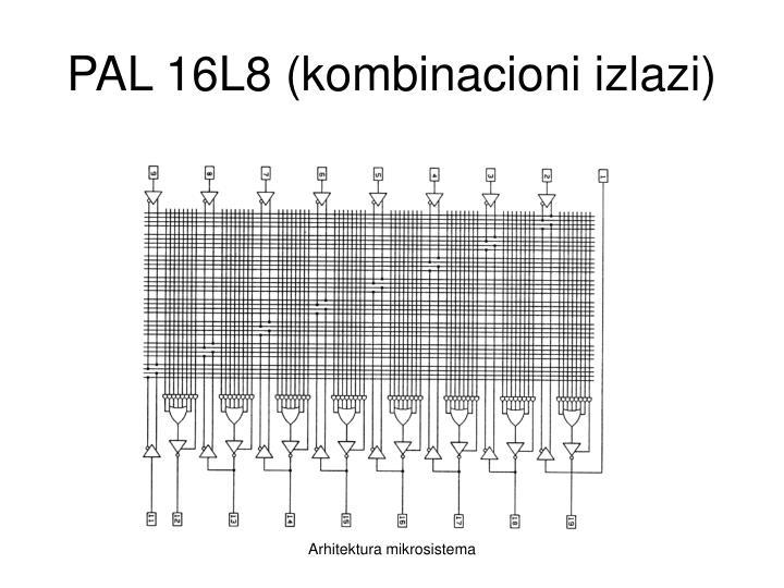 PAL 16L8 (kombinacioni izlazi)