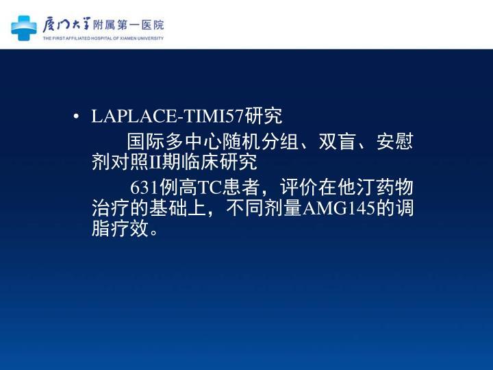 LAPLACE-TIMI57
