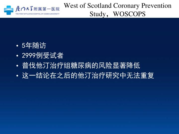 West of Scotland Coronary Prevention Study
