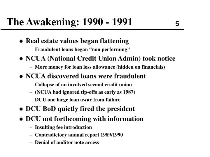 The Awakening: 1990 - 1991
