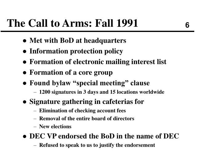 The Call to Arms: Fall 1991