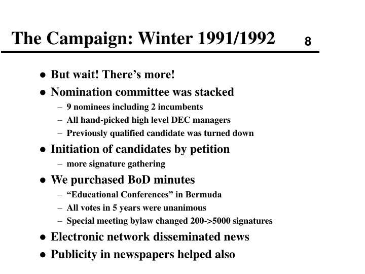 The Campaign: Winter 1991/1992