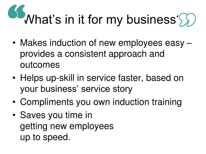 What's in it for my business?