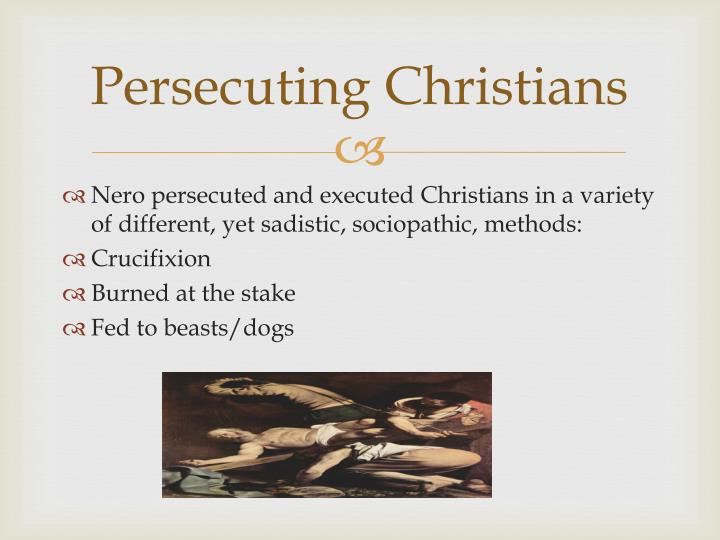 Persecuting Christians