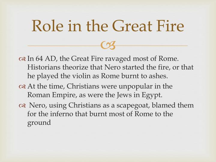Role in the Great Fire