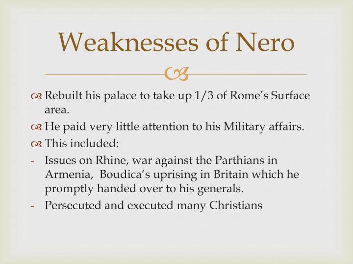 Weaknesses of Nero