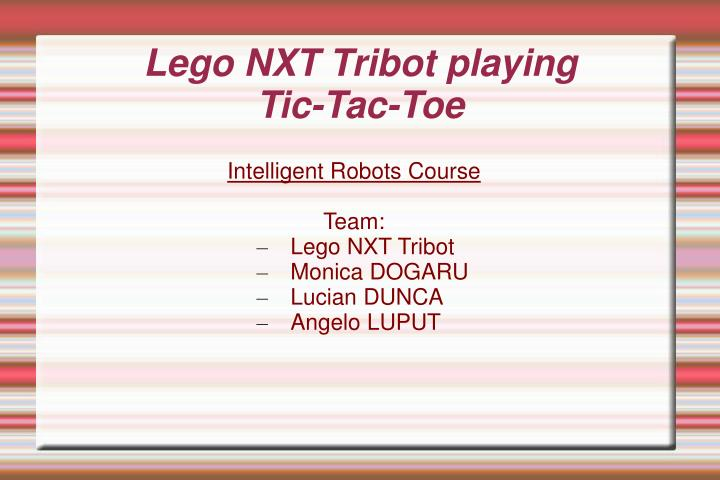 Lego nxt tribot playing tic tac toe