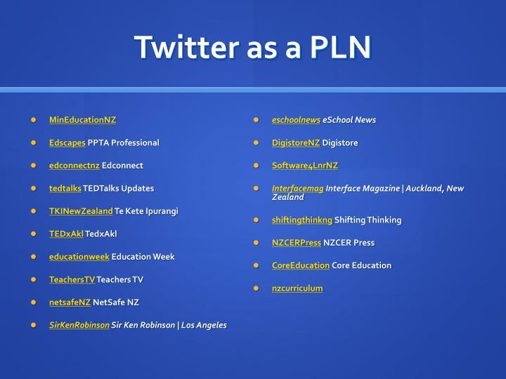 Twitter as a PLN
