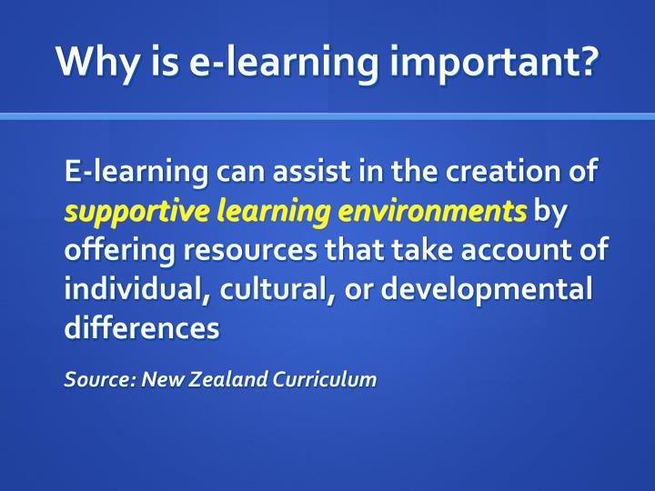 Why is e-learning important?