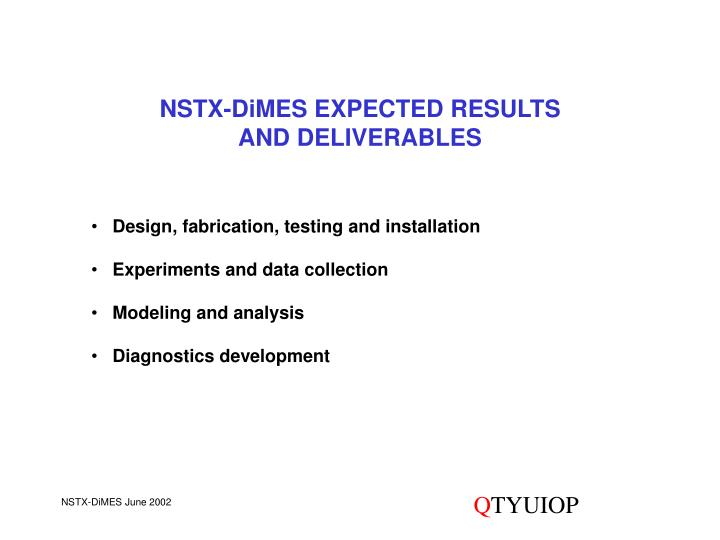 NSTX-DiMES EXPECTED RESULTS