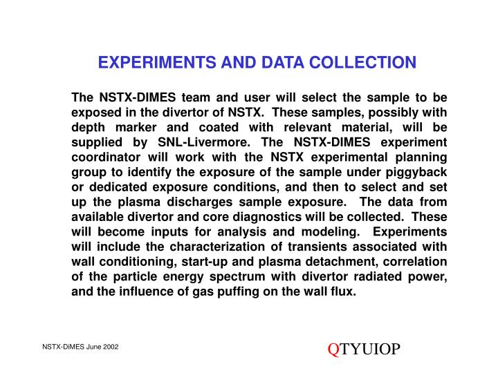 EXPERIMENTS AND DATA COLLECTION