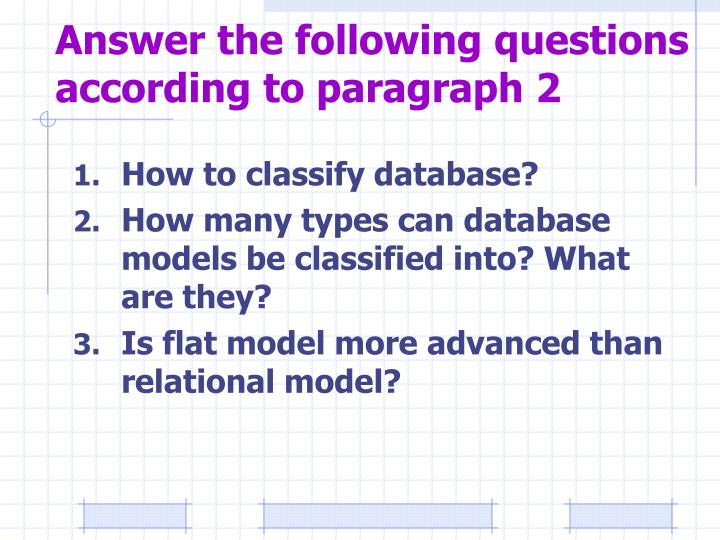 Answer the following questions according to paragraph 2