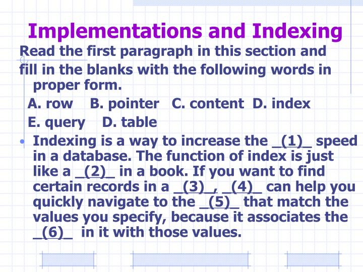 Implementations and Indexing