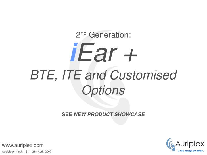 I ear bte ite and customised options