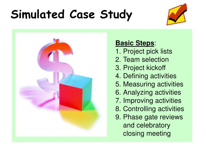 Simulated Case Study