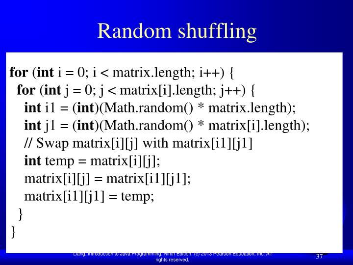 Random shuffling