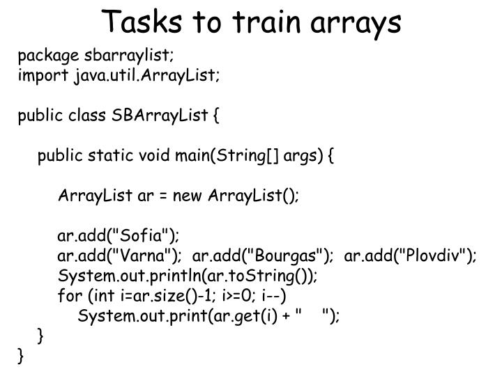 Tasks to train