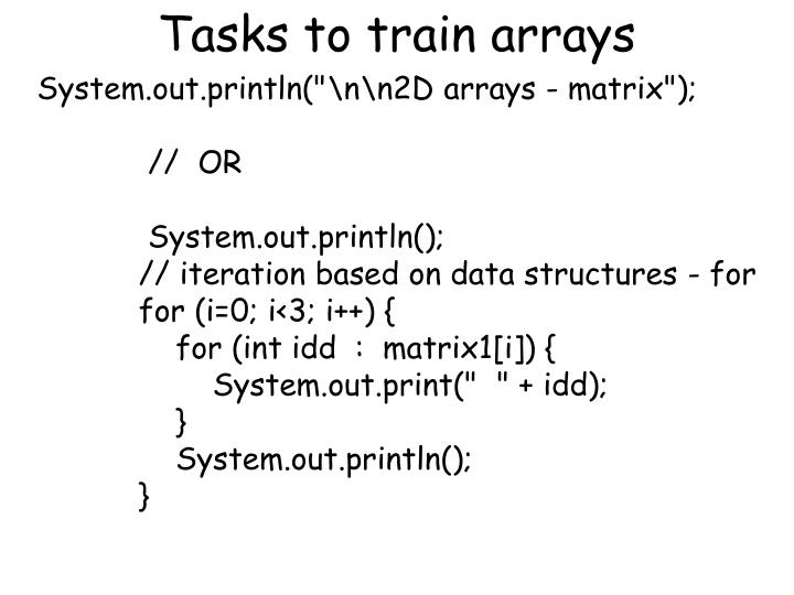 Tasks to train arrays