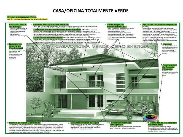 CASA/OFICINA TOTALMENTE VERDE