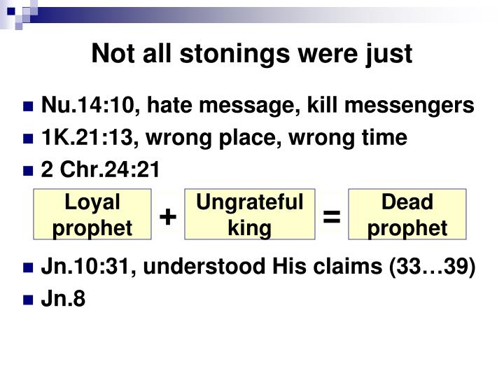 Not all stonings were just