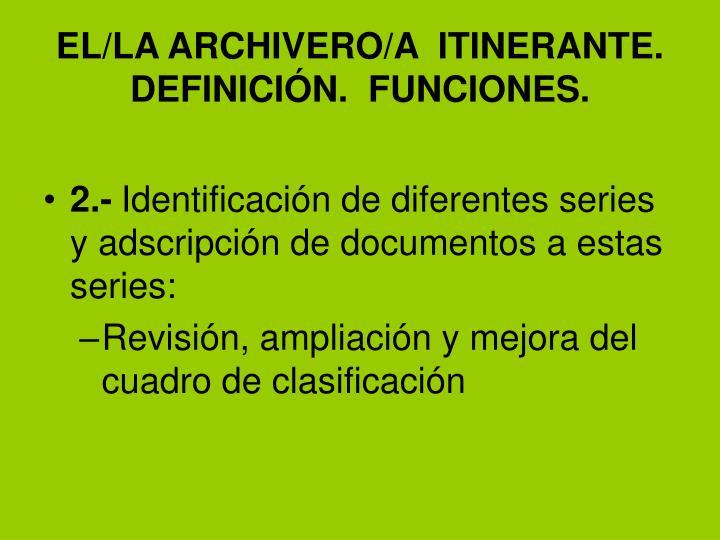 EL/LA ARCHIVERO/A  ITINERANTE.