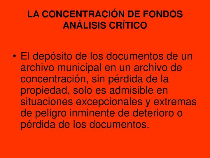 LA CONCENTRACIÓN DE FONDOS