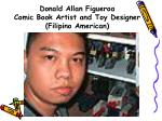donald allan figueroa comic book artist and toy designer filipino american