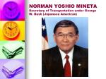 norman yoshio mineta secretary of transportation under george w bush japanese american