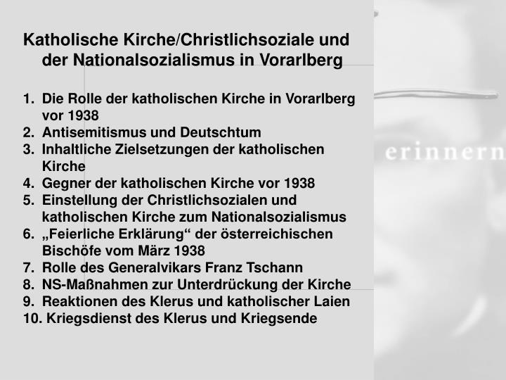 Katholische Kirche/Christlichsoziale und der Nationalsozialismus in Vorarlberg