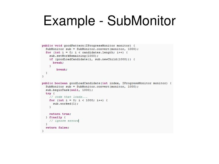 Example - SubMonitor