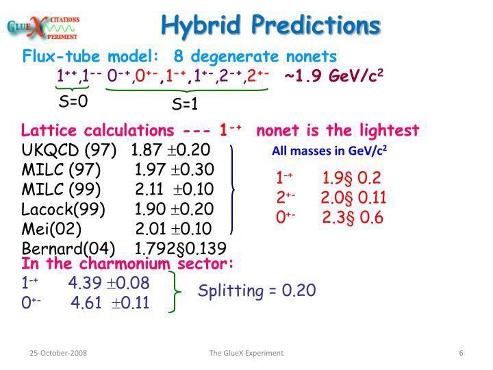 Hybrid Predictions