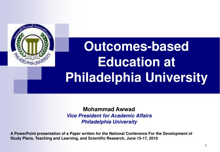 Outcomes based education at philadelphia university