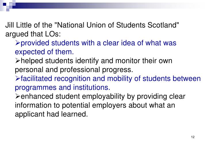 "Jill Little of the ""National Union of Students Scotland"" argued that LOs:"
