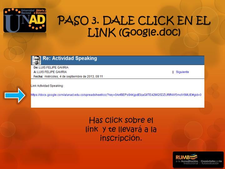 PASO 3. DALE CLICK EN EL LINK (Google.doc)