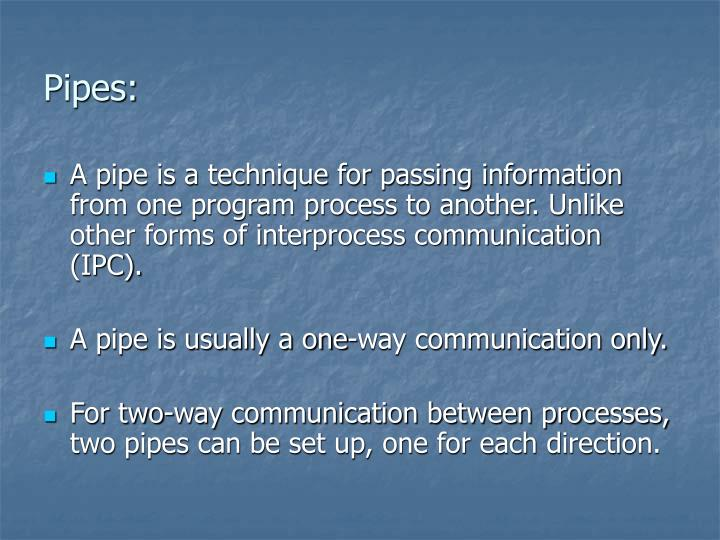 Pipes: