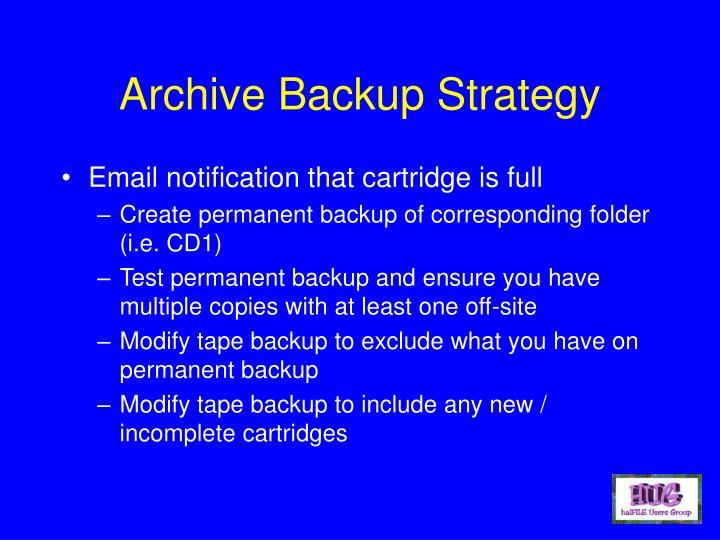 Archive Backup Strategy