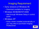 imaging requirement