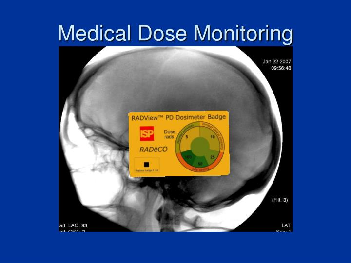 Medical Dose Monitoring
