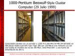 1000 pentium beowulf style cluster computer 29 julio 1999