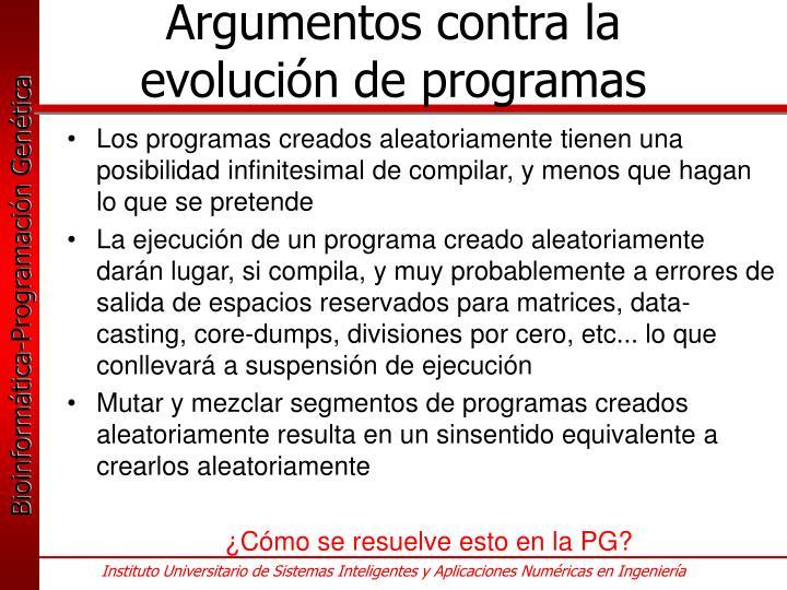 Argumentos contra la evolución de programas