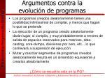 argumentos contra la evoluci n de programas