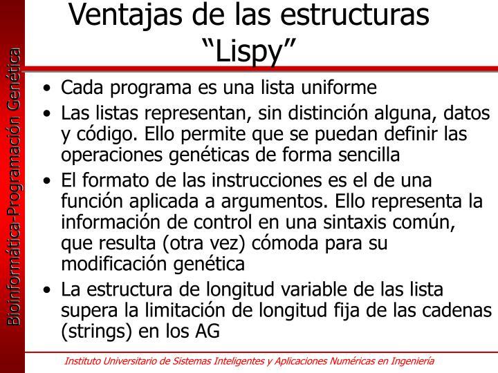 """Ventajas de las estructuras """"Lispy"""""""