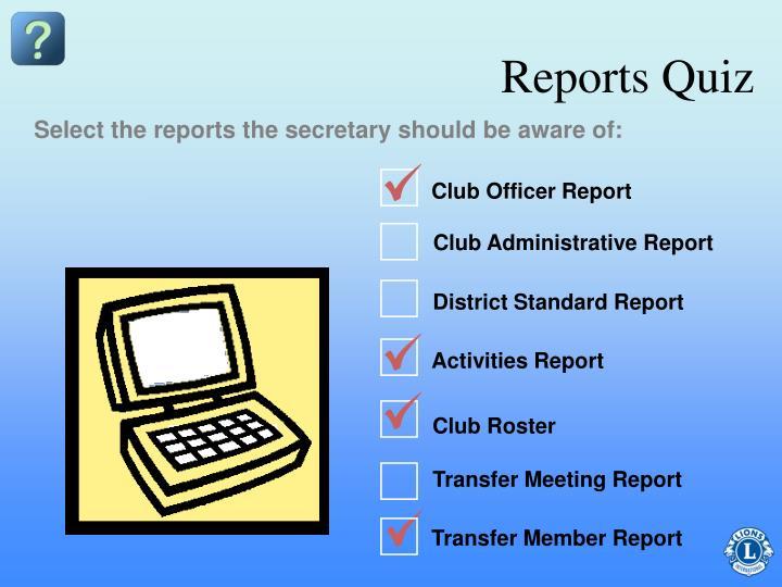 Reports Quiz